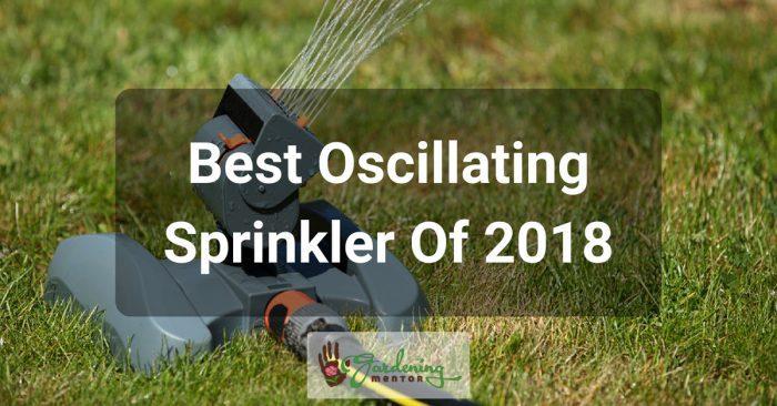 Best Oscillating Sprinkler of 2018